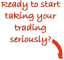 Ready to take your trading seriously?